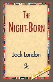 Cover of: The Night-Born | Jack London