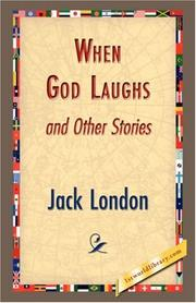 Cover of: When God Laughs and Other Stories | Jack London