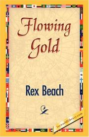 Cover of: Flowing Gold | Rex Ellingwood Beach