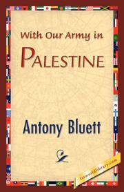 Cover of: With Our Army in Palestine | Antony Bluett