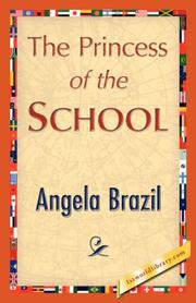 Cover of: The Princess of the School | Angela Brazil