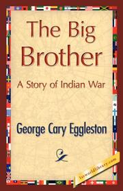 Cover of: The Big Brother | George Cary Eggleston