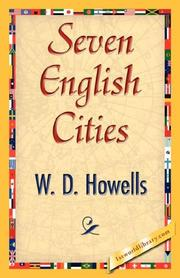 Cover of: Seven English Cities | W. D. Howells