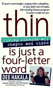 Cover of: Thin Is Just a Four Letter Word | Dee Hakala