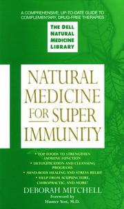 Cover of: Natural medicine for super immunity