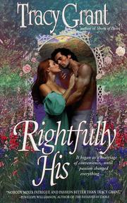 Cover of: Rightfully His | Tracy Grant