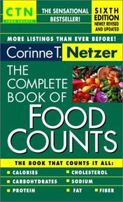 The complete book of food counts by Corinne T. Netzer