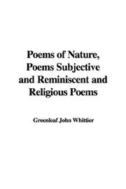 Cover of: Poems Of Nature Poems Subjective And Reminiscent And Religious Poems