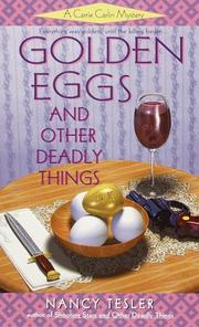 Cover of: Golden eggs and other deadly things | Nancy Tesler
