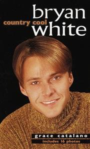 Cover of: Bryan White, country cool