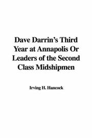 Cover of: Dave Darrin's Third Year at Annapolis or Leaders of the Second Class Midshipmen