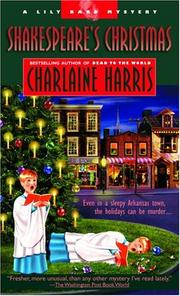 Cover of: Shakespeare's Christmas (The Third Lily Bard Mystery) | Charlaine Harris
