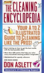 Cover of: The Cleaning Encyclopedia | Don Aslett
