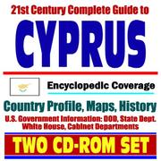 Cover of: 21st Century Complete Guide to Cyprus - Encyclopedic Coverage, Country Profile, History, DOD, State Dept., White House, CIA Factbook