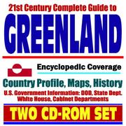 Cover of: 21st Century Complete Guide to Greenland - Encyclopedic Coverage, Country Profile, History, DOD, State Dept., White House, CIA Factbook