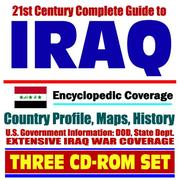 Cover of: 21st Century Complete Guide to Iraq - Encyclopedic Coverage, Country Profile, History, DOD, State Dept., White House, CIA Factbook