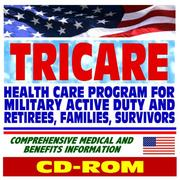 Cover of: Tricare, Health Care for Uniformed Active Duty and Retirees of the U.S. Army, Navy, Air Force, Marine Corps, Coast Guard, Public Health Service, and NOAA, Guide for Patients and Providers (CD-ROM)