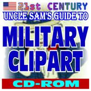Cover of: 21st Century Uncle Sam's Guide to Military Clipart - Over 20,000 Public Domain Images of the Army, Navy, Air Force, Marines, Coast Guard - Weapons, Insignia, Maps, People, More (CD-ROM)