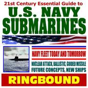 Cover of: 21st Century Essential Guide to U.S. Navy Submarines | Department of Defense
