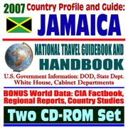 Cover of: 2007 Country Profile and Guide to Jamaica - National Travel Guidebook and Handbook - USAID, Caribbean Basin Initiative, Agriculture