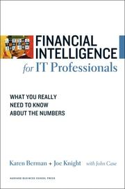 Cover of: Financial Intelligence for IT Professionals | Karen Berman