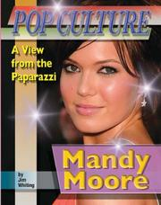 Cover of: Mandy Moore (Popular Culture: a View from the Paparazzi)