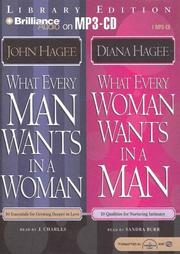 Cover of: What Every Man Wants in a Woman; What Every Woman Wants in a Man | John Hagee