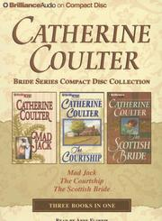 Cover of: Catherine Coulter Bride CD Collection 2: Mad Jack, The Courtship, The Scottish Bride