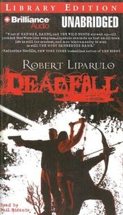 Cover of: Deadfall | Robert Liparulo