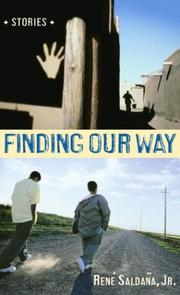 Cover of: Finding Our Way | Rene Jr Saldana