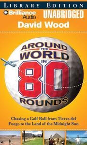 Cover of: Around the World in 80 Rounds | David Wood