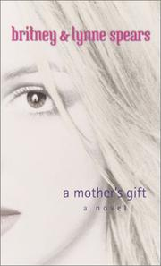 Cover of: A mother's gift : a novel