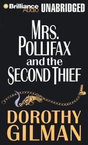 Mrs. Pollifax & the Second Thief by Dorothy Gilman