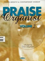 Cover of: Praise Organist - Volume 2