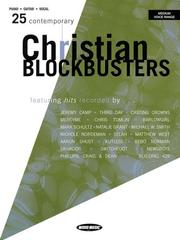 Cover of: 25 CONTEMPORARY CHRISTIAN    BLOCKBUSTERS | Hal Leonard Corp.