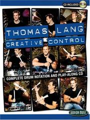 Cover of: Thomas Lang Creative Control Book/CD | Thomas Lang