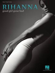 Cover of: Rihanna - Good Girl Gone Bad | Rihanna