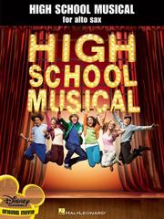 Cover of: High School Musical for Alto Sax