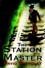 Cover of: The Station Master | David Spendley
