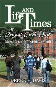 Cover of: Life and Times at Crystal Creek High | Derek H. Davis