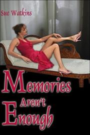 Cover of: Memories Aren't Enough