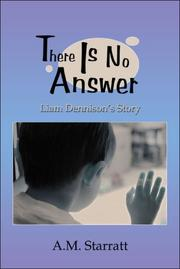 Cover of: There Is No Answer | A.M. Starratt