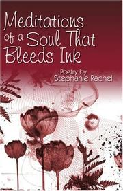 Cover of: Meditations of a Soul That Bleeds Ink | Stephanie Rachel