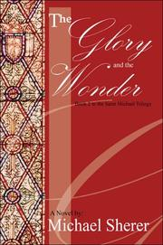 Cover of: The Glory and The Wonder: A Novel