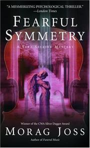 Cover of: Fearful Symmetry (Sara Selkirk Mysteries) | Morag Joss