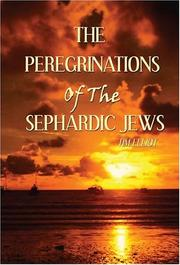 Cover of: The Peregrinations of the Sephardic Jews | Tim Elliot