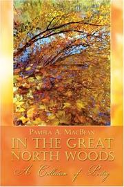 Cover of: In the Great North Woods | Pamela A. MacBean