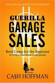 Cover of: Guerilla Garage Sales: Boot Camp for the Beginner | Cash Hoffman