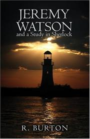 Cover of: Jeremy Watson and a Study in Sherlock | R. Burton