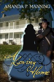 Cover of: A Loving Home | Amanda P. Manning